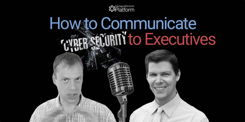 how-to-communicate-cybersecurity-to-executives