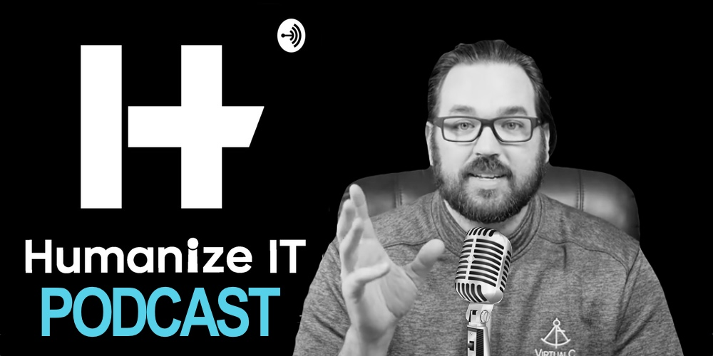 Humanized IT podcast - Bridge the Gap Between Business and Technology